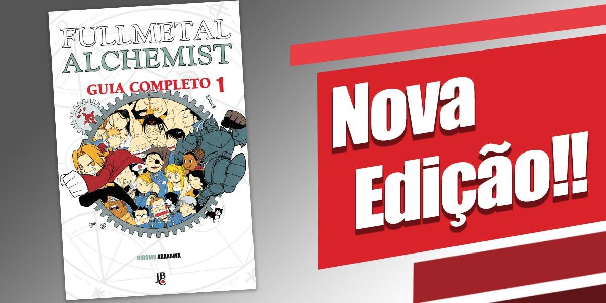 nova edição do Fullmetal Alchemist Guia Completo!