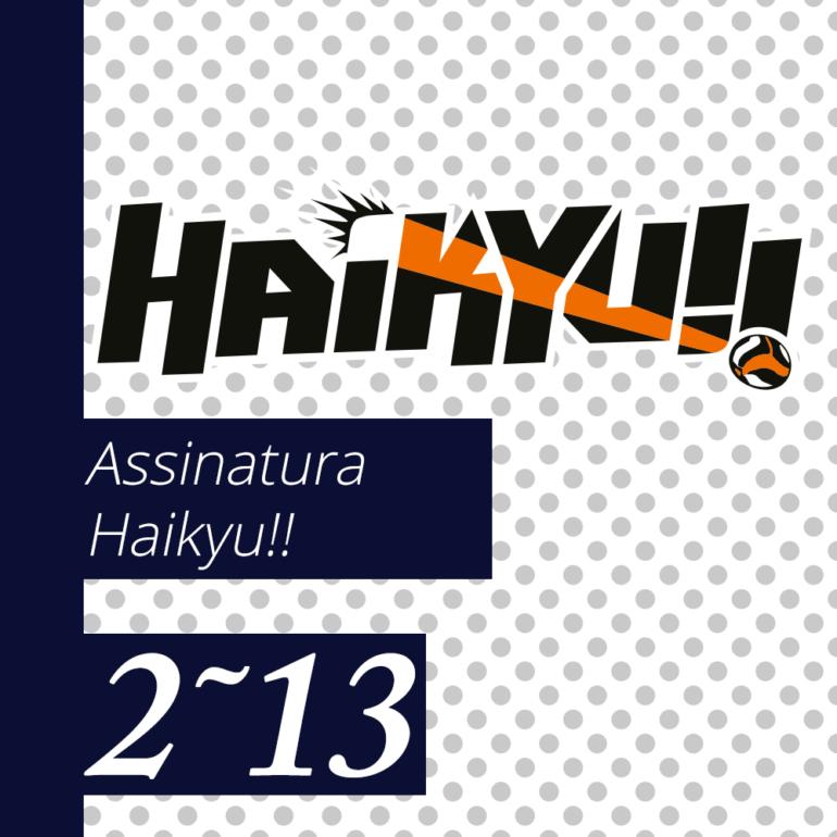 Haikyu! [2~13] - PRÉ-VENDA